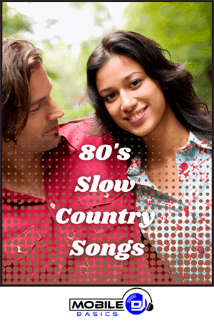 80's Slow Country Songs