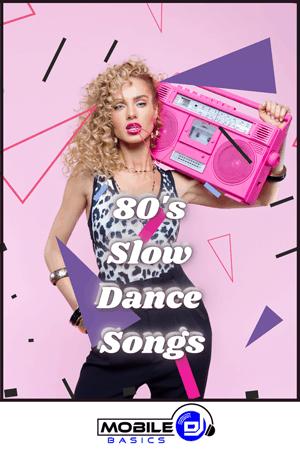 80's Slow Dance Songs