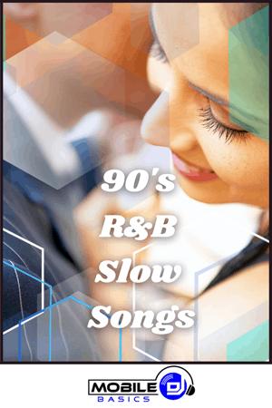 90's R&B Slow Songs