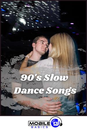 90's Slow Dance Songs