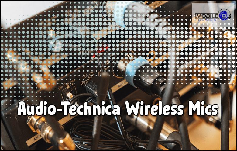 Audio-Technica Wireless Mics