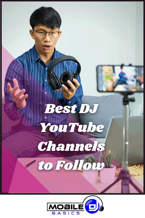 Best DJ YouTube Channels to Follow in 2021