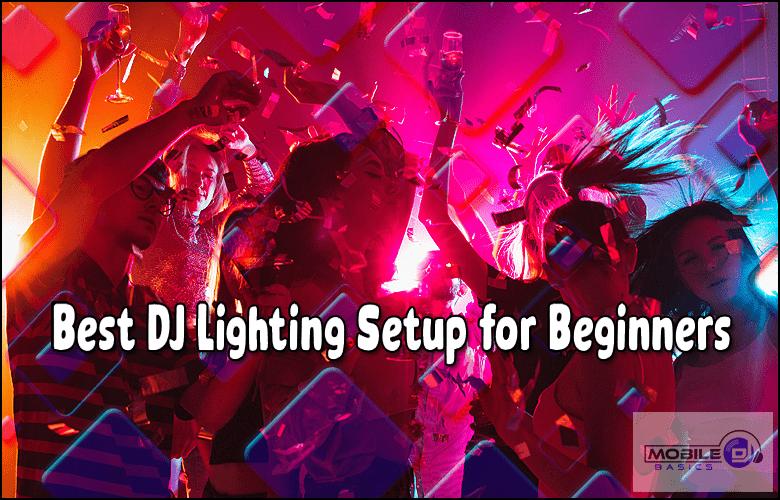 Best Lighting Setup for Beginners 2021