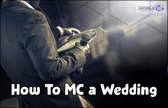 How to MC a Wedding | Mobile DJ Basic