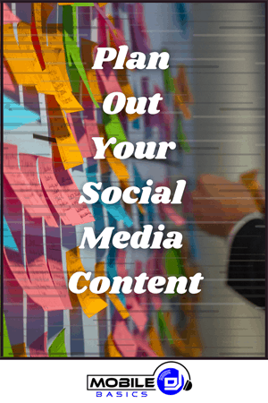 Plan Out Your Social Media Content 2021