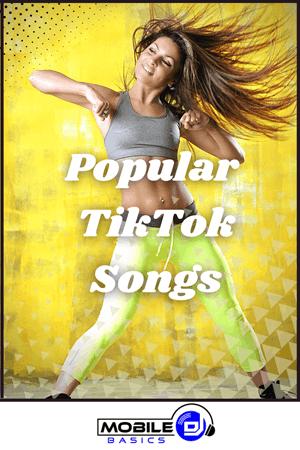 Popular TikTok Songs Popular songs