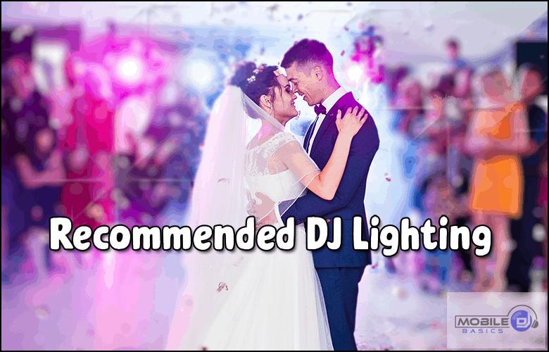Recommended DJ Lighting