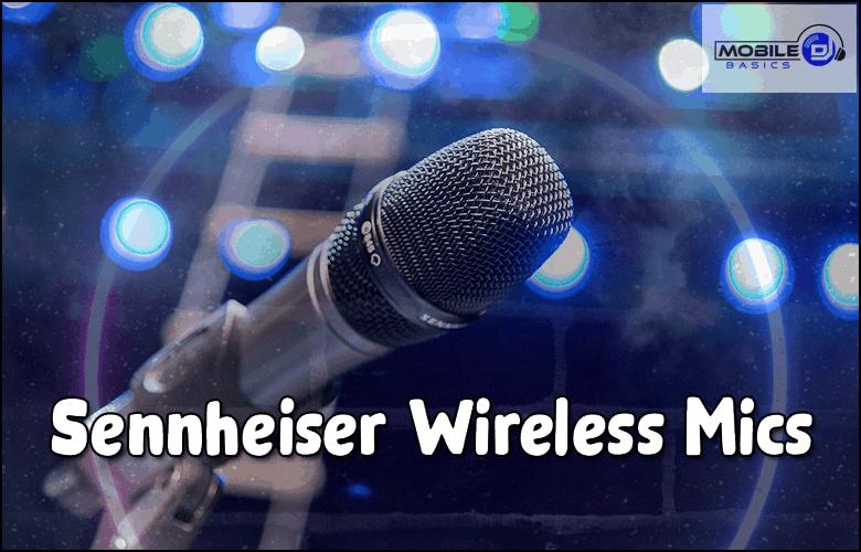 Sennheiser Wireless Mics