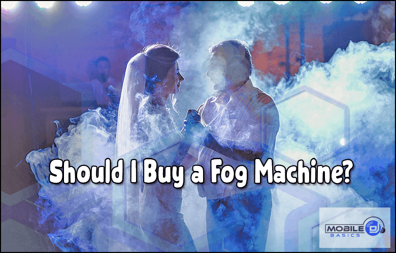 Should I Buy a fog Machine