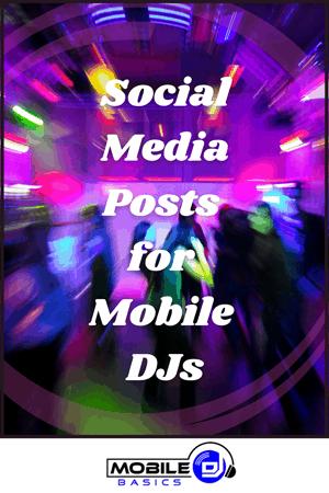 Social Media for Mobile DJs