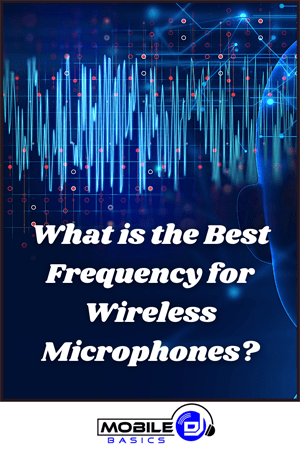 What is the Best Frequency for Wireless Microphones