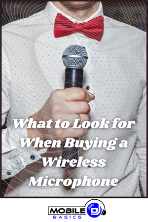 What to Look for When Buying a Wireless Microphone