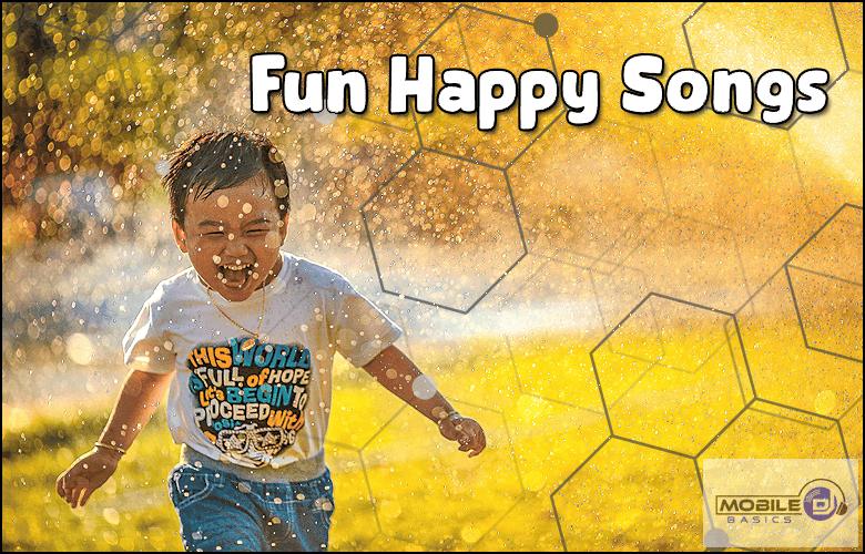 Fun Happy Songs 2021