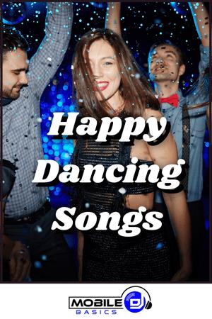 Happy Dancing Songs