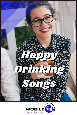 Happy Drinking Songs