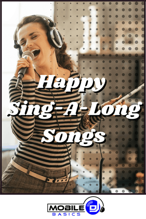 Happy Sing-A-Long Songs
