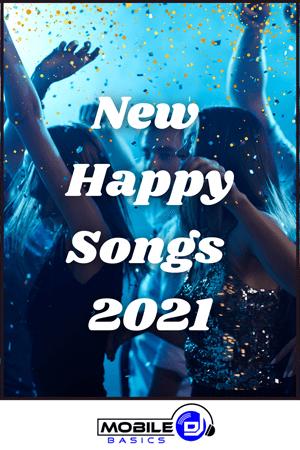 New Happy Songs 2021
